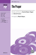 Cover icon of Prayer, The sheet music for choir (SSA) by Carole Bayer Sager, David Foster and Mark Hayes