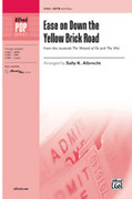 Cover icon of Ease on Down the Yellow Brick Road sheet music for choir (SATB) by Anonymous and Sally K. Albrecht, intermediate