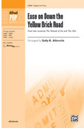 Cover icon of Ease on Down the Yellow Brick Road sheet music for choir (2-Part) by Anonymous and Sally K. Albrecht