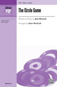 Cover icon of Circle Game, The sheet music for choir (SSAA, a cappella) by Joni Mitchell and Kate MacColl