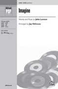 Cover icon of Imagine sheet music for choir (SATB) by John Lennon and Jay Althouse
