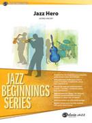 Cover icon of Jazz Hero sheet music for jazz band (full score) by George Vincent, intermediate skill level