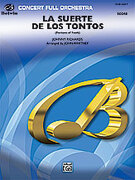 Cover icon of La Suerte de los Tontos (COMPLETE) sheet music for full orchestra by Johnny Richards, intermediate skill level