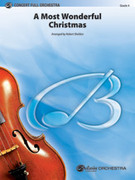 Cover icon of A Most Wonderful Christmas sheet music for full orchestra (full score) by Anonymous and Robert Sheldon, intermediate