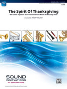 Cover icon of The Spirit of Thanksgiving (COMPLETE) sheet music for concert band by Anonymous and Robert Sheldon