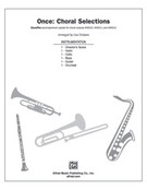 Cover icon of Once (COMPLETE) sheet music for choir by Glen Hansard
