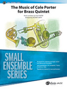 Cover icon of The Music of Cole Porter for Brass Quintet (COMPLETE) sheet music for brass quintet by Cole Porter and Zachary Smith