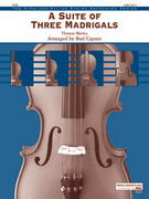Cover icon of A Suite of Three Madrigals (COMPLETE) sheet music for string orchestra by Thomas Morley and Bud Caputo