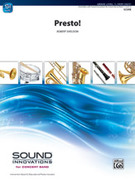 Cover icon of Presto! sheet music for concert band (full score) by Robert Sheldon