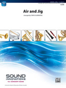 Cover icon of Air and Jig (COMPLETE) sheet music for concert band by Chris M. Bernotas, intermediate skill level