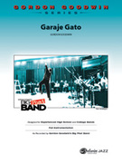 Cover icon of Garaje Gato sheet music for jazz band (full score) by Gordon Goodwin