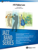 Cover icon of I'll Take Les sheet music for jazz band (full score) by John Scofield, intermediate skill level