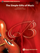 Cover icon of The Simple Gifts of Music (COMPLETE) sheet music for string orchestra by Anonymous