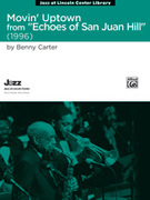 Cover icon of Movin' Uptown sheet music for jazz band (full score) by Benny Carter