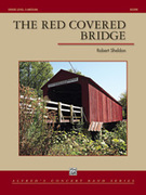 Cover icon of The Red Covered Bridge sheet music for concert band (full score) by Robert Sheldon, intermediate skill level
