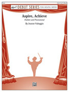 Cover icon of Aspire, Achieve sheet music for concert band (full score) by Jeanne Vultaggio, intermediate