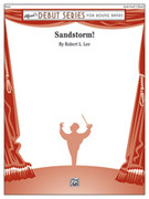 Cover icon of Sandstorm! sheet music for concert band (full score) by Robert L. Lee