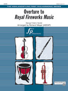 Cover icon of Overture to Royal Fireworks Music sheet music for full orchestra (full score) by George Frideric Handel and Richard Meyer