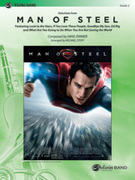 Cover icon of Man of Steel, Selections from sheet music for concert band (full score) by Hans Zimmer and Michael Story