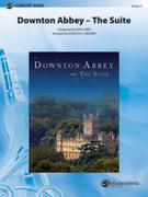Cover icon of Downton Abbey -- The Suite sheet music for concert band (full score) by John Lunn and Douglas E. Wagner