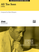 Cover icon of All Too Soon sheet music for jazz band (full score) by Duke Ellington