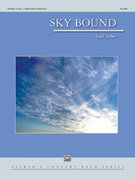 Cover icon of Sky Bound sheet music for concert band (full score) by Todd Stalter, intermediate