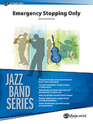 Cover icon of Emergency Stopping Only sheet music for jazz band (full score) by Craig Skeffington, intermediate