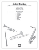 Cover icon of And All That Jazz sheet music for Choral Pax (full score) by John Kander, Kirby Shaw and Fred Ebb, easy/intermediate skill level