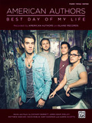 Cover icon of Best Day of My Life sheet music for piano, voice or other instruments by Zachary Barnett, James Adam Shelley, Matthew Sanchez, David Rublin, Shep Goodman and Aaron Accetta, easy/intermediate