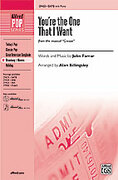 Cover icon of You're the One That I Want (from Grease) sheet music for choir (SATB: soprano, alto, tenor, bass) by John Farrar, intermediate