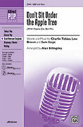 Cover icon of Don't Sit Under the Apple Tree sheet music for choir (SSA) by Charles Tobias, Charles Tobias, Lew Brown, Sam Stept and Alan Billingsley