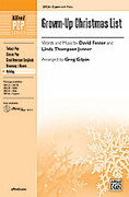 Cover icon of Grown-Up Christmas List sheet music for choir (2-Part) by David Foster, Linda Thompson-Jenner and Greg Gilpin, intermediate choir (2-Part)
