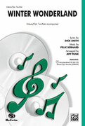 Cover icon of Winter Wonderland sheet music for choir (Unison/2-Part) by Felix Bernard, Dick Smith and Andy Beck, intermediate choir (Unison/2-Part)