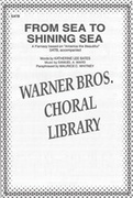 Cover icon of From Sea to Shining Sea sheet music for choir (SATB) by Anonymous