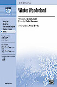 Cover icon of Winter Wonderland sheet music for choir (SAB) by Felix Bernard, Dick Smith and Andy Beck