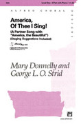 Cover icon of America, Of Thee I Sing! sheet music for choir (2-Part) by Mary Donnelly and George L.O. Strid