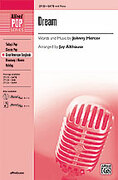 Cover icon of Dream sheet music for choir (SATB: soprano, alto, tenor, bass) by Johnny Mercer and Jay Althouse, intermediate