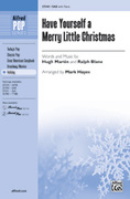 Cover icon of Have Yourself a Merry Little Christmas sheet music for choir (SAB) by Hugh Martin, Ralph Blane and Audrey Snyder