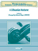Cover icon of A Lithuanian Nocturne (COMPLETE) sheet music for string orchestra by Anonymous and Richard Meyer, intermediate
