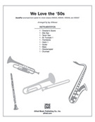 Cover icon of We Love the '50s (COMPLETE) sheet music for Choral Pax by Anonymous and Jay Althouse, easy/intermediate skill level