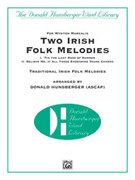 Cover icon of Two Irish Folk Melodies (COMPLETE) sheet music for concert band by Anonymous and Donald Hunsberger