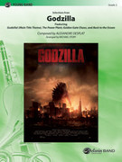 Cover icon of Godzilla, Selections from sheet music for concert band (full score) by Alexandre Desplat and Michael Story