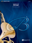 Cover icon of Drive! (COMPLETE) sheet music for concert band by Patrick Roszell, intermediate