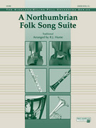 Cover icon of A Northumbrian Folk Song Suite (COMPLETE) sheet music for full orchestra by Anonymous and R. J. Hume