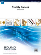 Cover icon of Stately Dances sheet music for concert band (full score) by Robert Sheldon, intermediate concert band (full score)