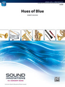 Cover icon of Hues of Blue sheet music for concert band (full score) by Robert Sheldon