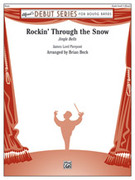 Cover icon of Rockin' Through the Snow (COMPLETE) sheet music for concert band by James Pierpont, James Pierpont and Brian Beck