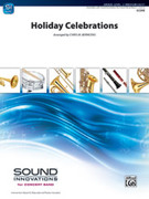 Cover icon of Holiday Celebrations sheet music for concert band (full score) by Anonymous and Chris M. Bernotas