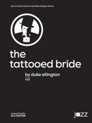 Cover icon of The Tattooed Bride sheet music for jazz band (full score) by Duke Ellington, intermediate skill level