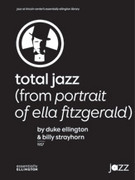 Cover icon of Total Jazz sheet music for jazz band (full score) by Duke Ellington and Billy Strayhorn